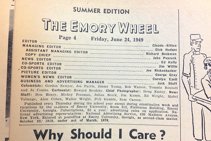 Claude Sitton graduated from Emory in 1949, where he served as editor of the Emory Wheel before leaving the post for a full-time job with International News Service.
